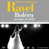 Ravel : Boléro (100 classic masterpieces) - EP