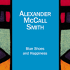 Alexander McCall Smith - Blue Shoes and Happiness: The No. 1 Ladies' Detective Agency, Book 7 (Unabridged) [Unabridged  Fiction] grafismos