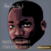 Martin Luther King's I Have a Dream Speech - Single - Martin Luther King Jr.