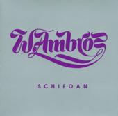 Schifoan - Wolfgang Ambros