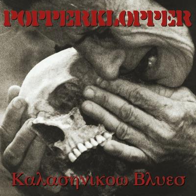 Kalashnikov Blues - Popperklopper