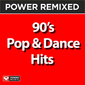 Power Remixed: 90's Pop & Dance Hits, Vol. 1