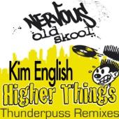 Kim English - Higher Things (Maurice Joshua Original Album Version)