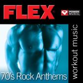 Flex: 70's Rock Anthems (Power Music Remix)