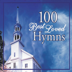 Joslin Grove Choral Society - 100 Best Loved Hymns