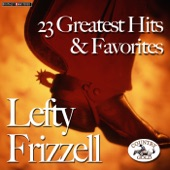 Lefty Frizzell - Always Late - With Your Kisses