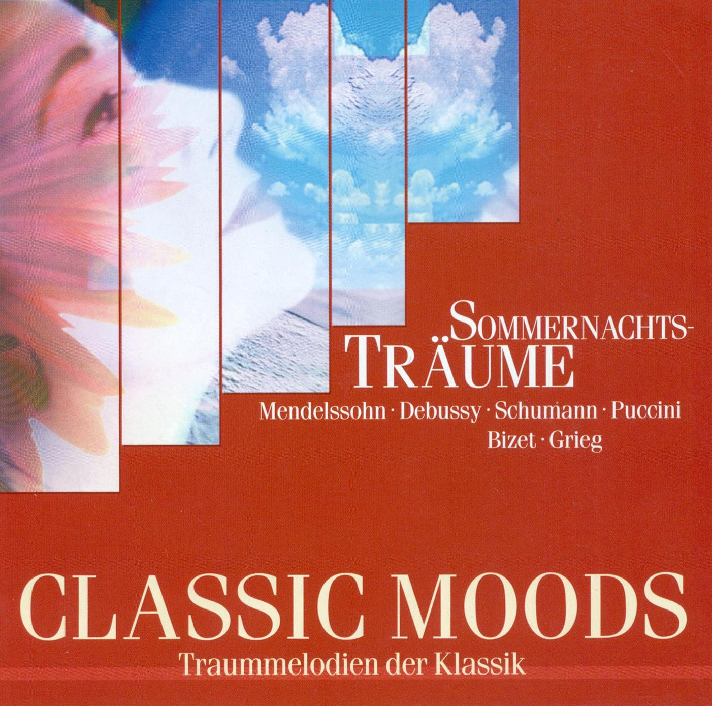 Classic Moods (Sommernachts Traume)
