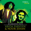 30 Greatest Hits Abida Parveen And Noor Jehan songs