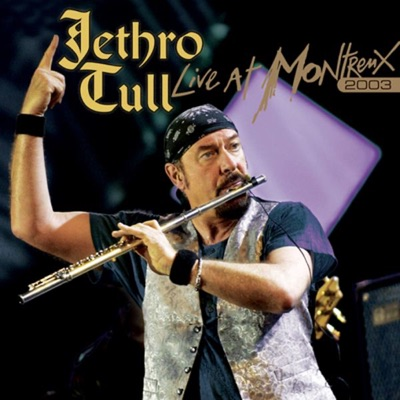 Live At Montreux 2003 - Jethro Tull