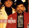 Bellamy Brothers: Best of the Best - David Bellamy & Howard Bellamy