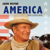 Why I Love Her - John Wayne