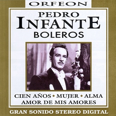Boleros - Pedro Infante