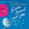 Cecelia Ahern - Zwischen Himmel und Liebe Grafik