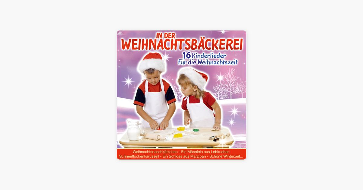 """In Der Weihnachtsbäckerei"""" von Die Sternenkinder bei Apple Music"""