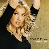 Faith Hill - The Way You Love Me (Album Version)