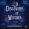 Deborah Harkness - A Discovery of Witches: A Novel (Unabridged)  artwork