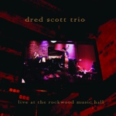 Dred Scott Trio - This Ain't No Russian Novel, Baby