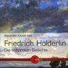 Friedrich Hölderlin - Friedrich Hölderlin - Die schönsten Gedichte Grafik
