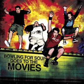 Bowling for Soup Goes to the Movies [Deluxe Version] by Bowling for ...