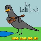 The Bella Birds - Apple of My Eye