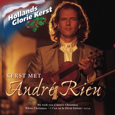 Hollands Glorie: André Rieu - André Rieu