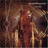 My Morning Jacket - One In The Same