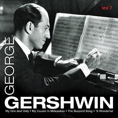 George Gershwin Vol.7 - George Gershwin