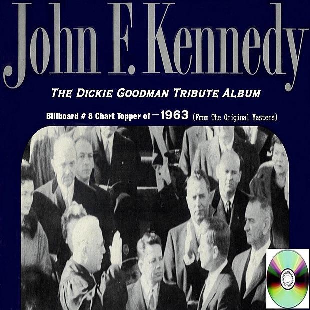 Dickie Goodman JFK Tribute Album