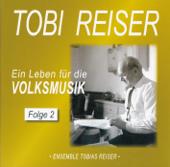 Tobi Reiser - Ein Leben Für Die Volksmusik - Folge 2