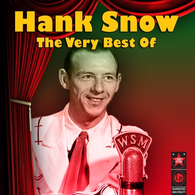 The Very Best Of - Hank Snow