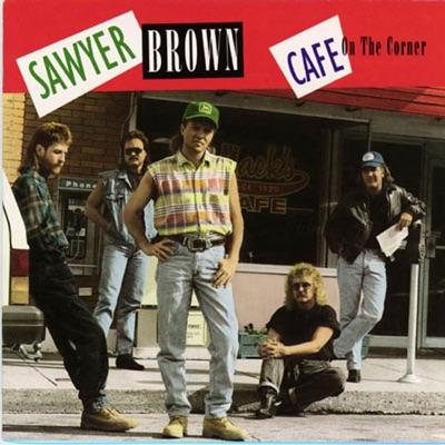 Cafe On the Corner - Sawyer Brown