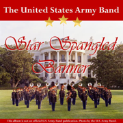 Star Spangled Banner - Instrumental - The United States Army Band - The United States Army Band