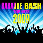 Karaoke Bash: Top Hits 2009 - Starlite Karaoke - Starlite Karaoke