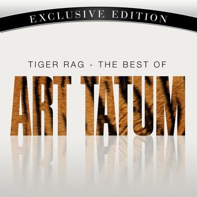 Tiger Rag - The Best of Art Tatum - Art Tatum