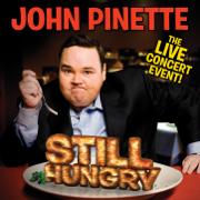 Still Hungry - John Pinette - John Pinette
