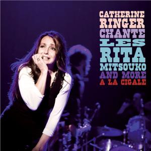 Catherine Ringer - Chante Les Rita Mitsouko and More à La Cigale (Live)