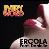 Ercola - Every Word (feat. Daniella) - Wendel Kos First Sunlight Vocal Mix