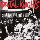 Brutal Knights - I Do Nothing