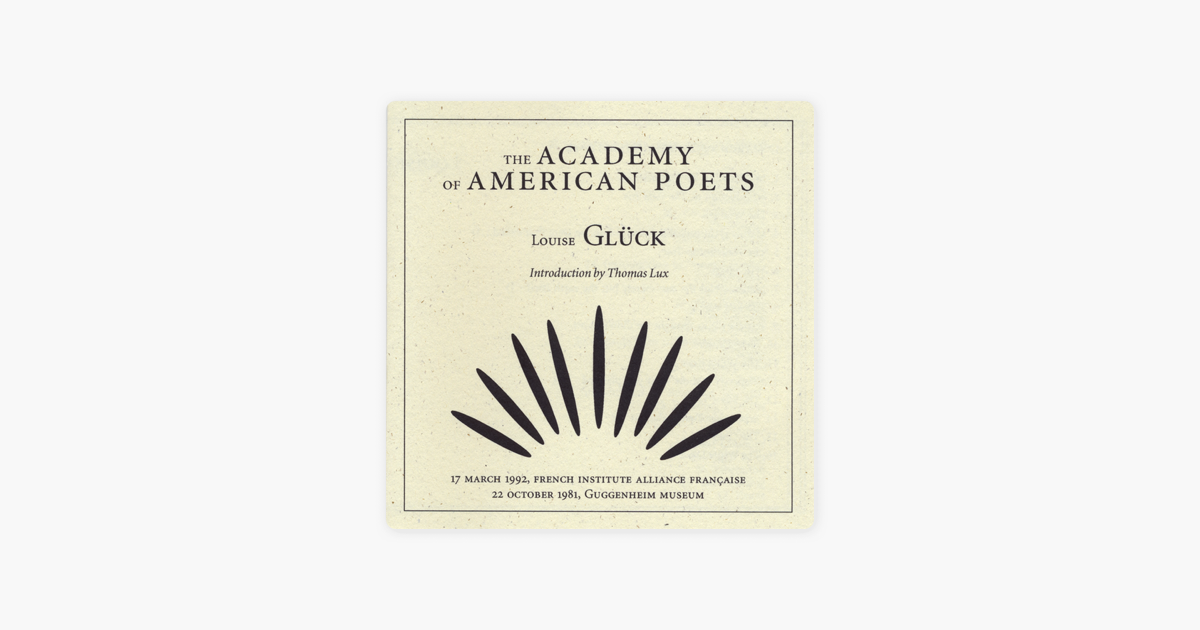 Poetry Reading By Louise Gluck On Apple Music