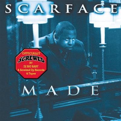 M.A.D.E. (Chopped & Screwed) - Scarface