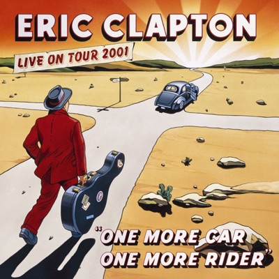 One More Car, One More Rider (Live) - Eric Clapton
