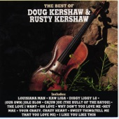 Doug & Rusty Kershaw - Louisiana Man