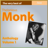 The Very Best of Thelonius Monk - Anthology, Vol. 1