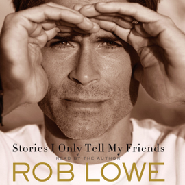 Stories I Only Tell My Friends: An Autobiography (Unabridged) audiobook
