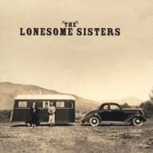 The Lonesome Sisters - Pretty Saro