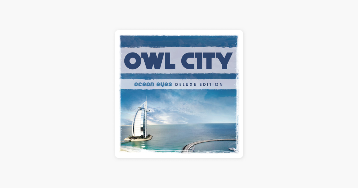 ocean eyes owl city full album download zip