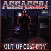Assassin Out of Custody
