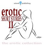 Erotic Short Stories II (Unabridged)
