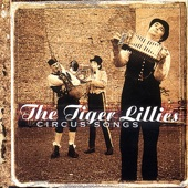 The Tiger Lillies - Send In The Clowns