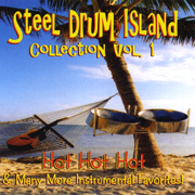 Steel Drum Island Collection: Hot Hot Hot & More On Steel Drums - Steel Drum Island - Steel Drum Island